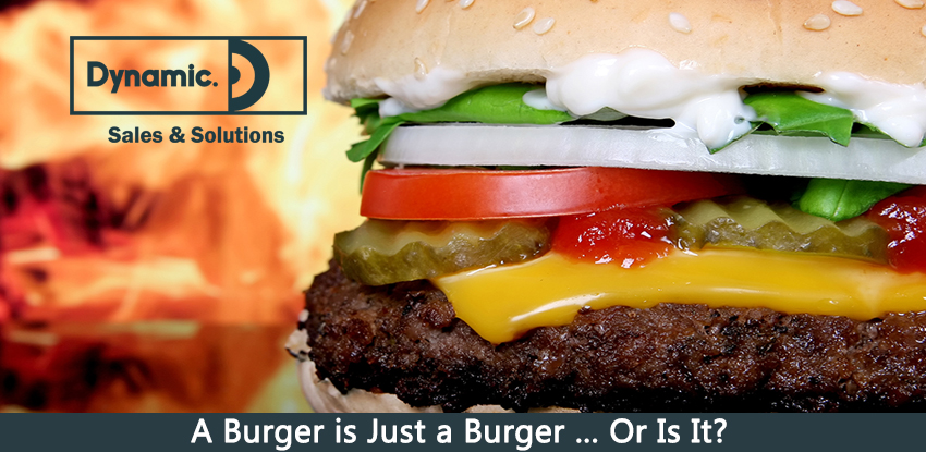 A Burger is Just a Burger … Or Is It?