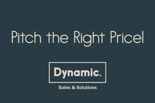 Pitch the Right Price!