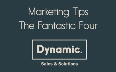 Marketing Tips – The Fantastic Four!
