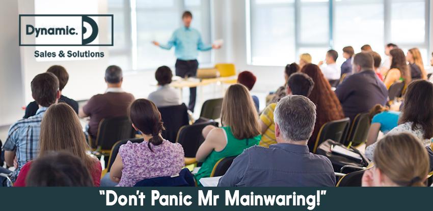 """""""Don't Panic Mr Mainwaring!"""""""