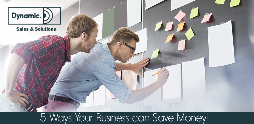 5 Ways Your Business can Save Money!