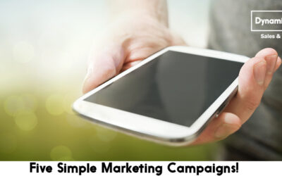 Five Simple Marketing Campaigns!