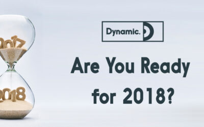 You Know Time Flies – Are You Ready for 2018?