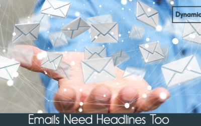 Emails Need Headlines Too!
