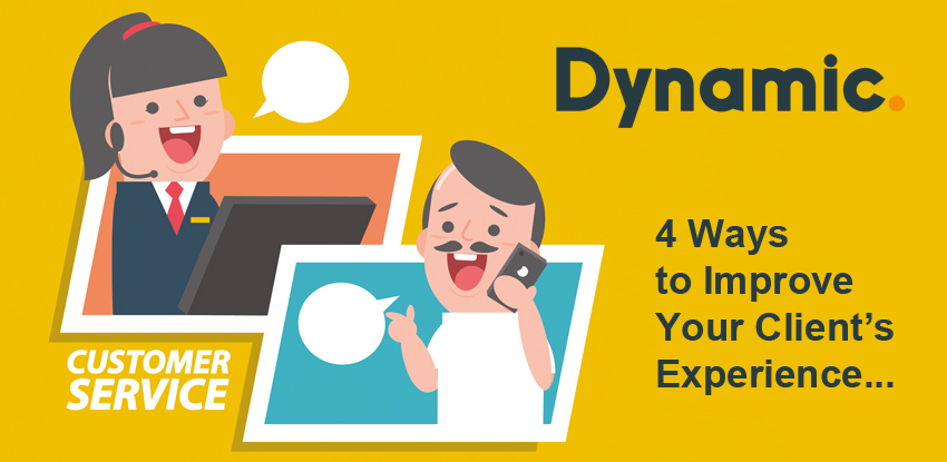 4 Ways to Improve Your Client's Experience