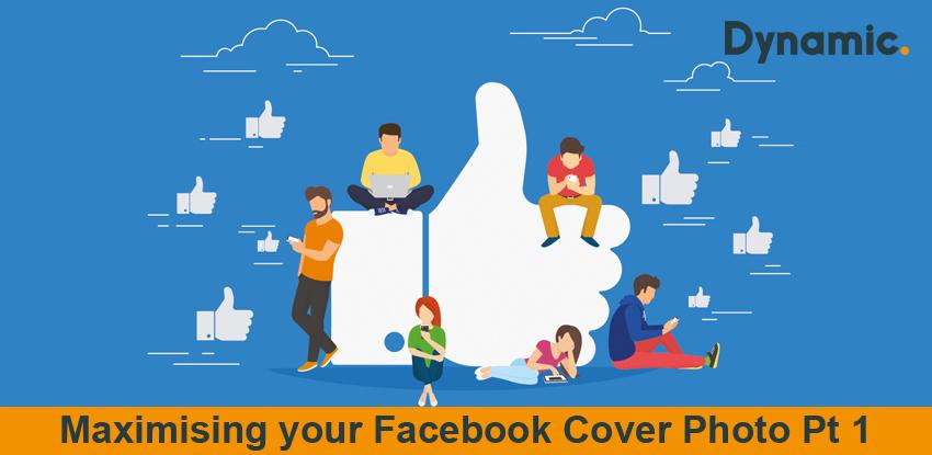 Maximising your Facebook Cover Photo Pt 1