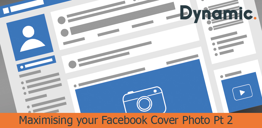 Maximising your Facebook Cover Photo Pt 2