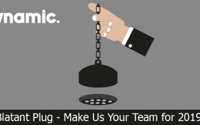 Blatant Plug – Make Us Your Team for 2019!