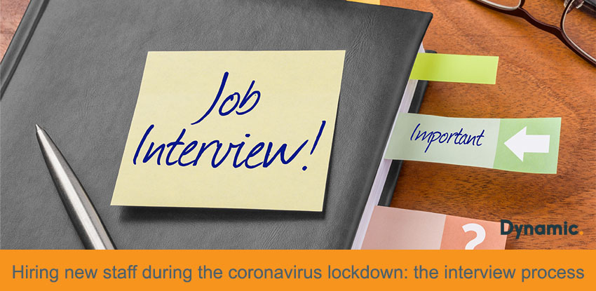 Hiring New Staff During the Coronavirus Lockdown: The Interview Process.