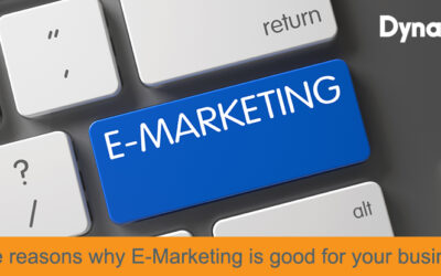 Three reasons why E-Marketing is good for your business