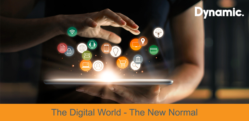 The New Normal World – The Digital World