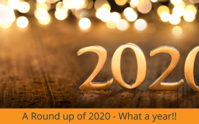 A Round up of 2020 – What a year!!