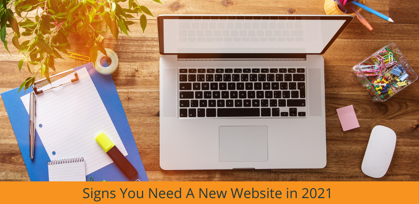 Signs you Need a New Website in 2021